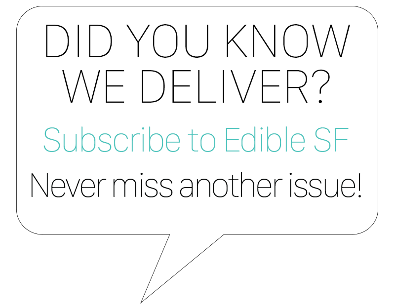 subscribe to edible san francisco
